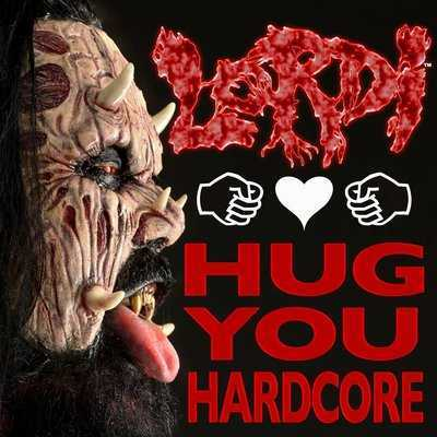 Lordi - Hug you hardcore