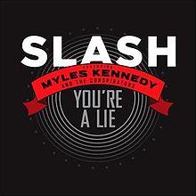 Slash - You're a Lie