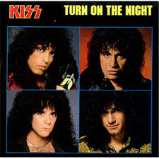 Turn on the night – Kiss