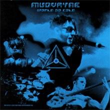 World so cold – Mudvayne