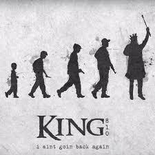 I ain't goin' back again – King 810