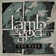 The duke – Lamb of God