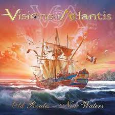 Visions of Atlantis - Old Routes New Waters
