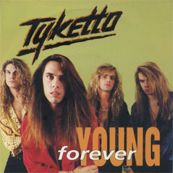 Forever young – Tyketto