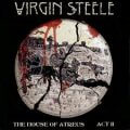 Virgin Steele - The House of Atreus Act II