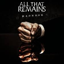 Madness – All That Remains
