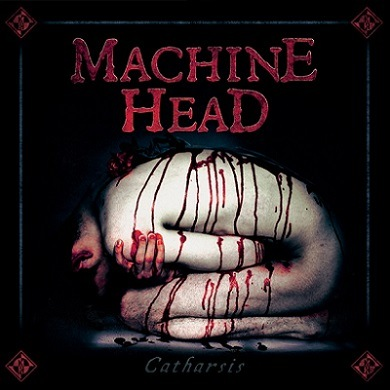 Catharsis – Machine Head