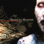Angel with the scabbed wings - Marilyn Manson