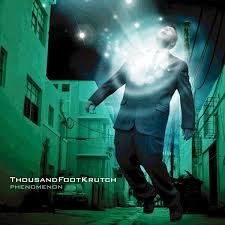 Phenomenon – Thousand Foot Krutch