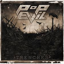 Trenches – Pop Evil