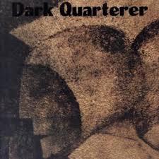 Dark Quarterer - album omonimo