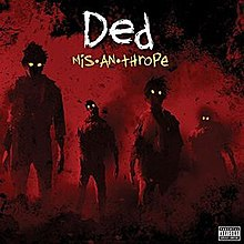 Ded - Mis•an•thrope