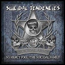 Suicidal Tendencies-No Mercy Fool The Suicidal Family