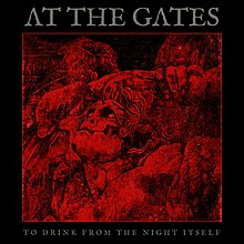 To Drink from the Night Itself - At the Gates