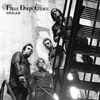 Three Days Grace - Break