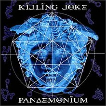 Pandemonium – Killing Joke
