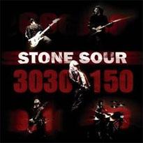 30-30-150 – Stone Sour