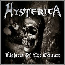 Hysterica - Fighters of the century