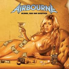 Blonde, bad and beautiful – Airbourne