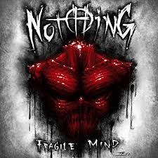 Fragile mind – Jeffrey Nothing