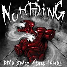 Dead Space Dead Inside – Jeffrey Nothing