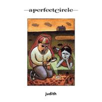 Judith – A Perfect Circle