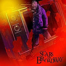 Scars on broadway - album omonimo