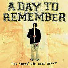 A Day To Remember - For Those Who Have Heart