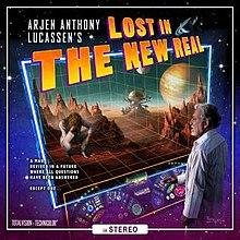 Arjen Anthony Lucassen - Lost in the New Real