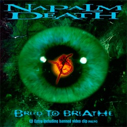Breed to breathe – Napalm Death