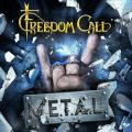 M.E.T.A.L. – Freedom Call