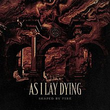 As I Lay Dyng - Shaped by Fire