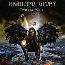 Highland Glory - Twist of Faith