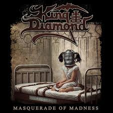 Masquerade of madness – King Diamond