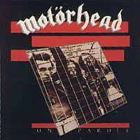On parole – Motörhead