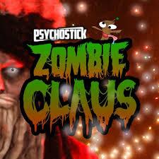 Zombie Claus - Psychostick