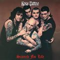 Rose Tattoo - Scarred for Life