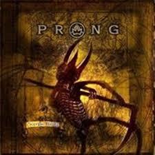 Prong - Scorpio Rising