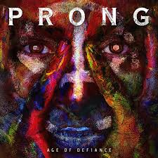 Age of defiance – Prong
