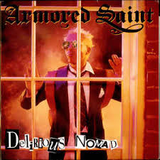 Armored Saint - Delirious Nomad