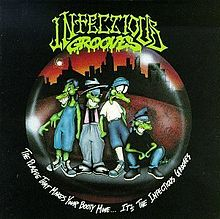 Infectious Grooves - The Plague That Makes Your Booty Move