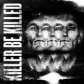 Killer Be Killed - album omonimo
