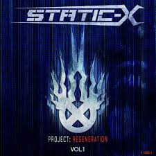 Static-X - Project Regeneration Volume 1