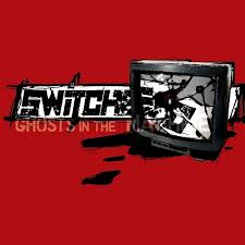 Switched - Ghosts in the Machine
