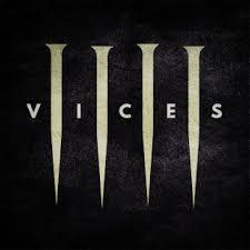 Vices – Dry Kill Logic