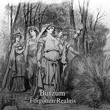 Forgotten realms – Burzum