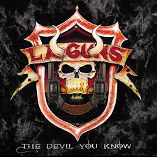 L.A. Guns - The Devil You Know