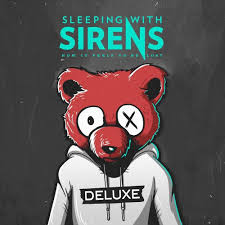 Sleeping With Sirens - How It Feels to Be Lost deluxe