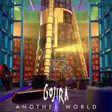 Another world – Gojira