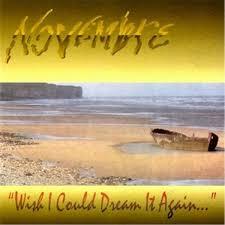 Novembre - Wish I Could Dream It Again